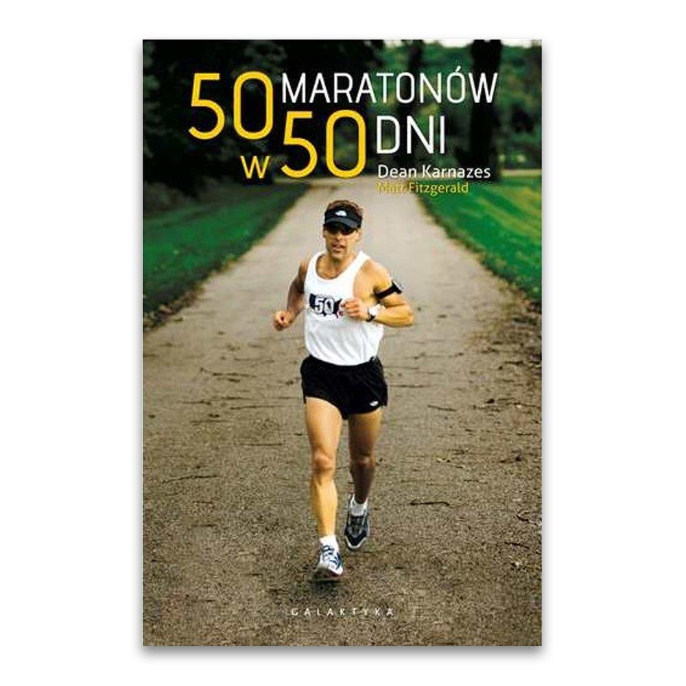 50 maratonów w 50 dni - dean karnazes